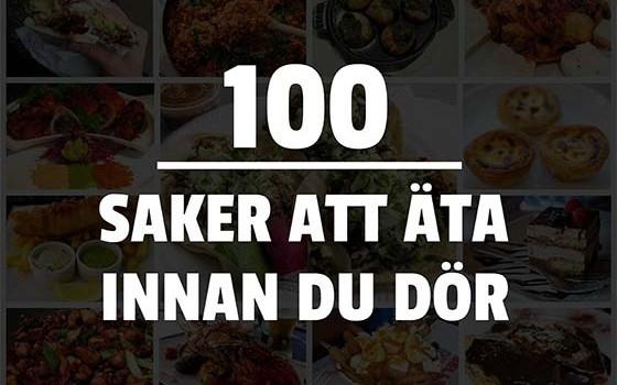 100 saker att äta innan du dör